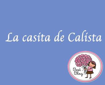 La Casita de Calista y The Welly Home